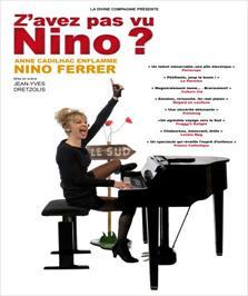 """Z'avez pas vu Nino ? Anne Cadilhac Nino Ferrer"", de Dretzolis-Cadilhac"
