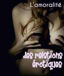 """""""Amoralité des relations érotiques (L')"""", d'Arthur Vernon"""