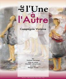 """""""De l'Une à l'Autre"""", de et avec Violaine Savonnet"""