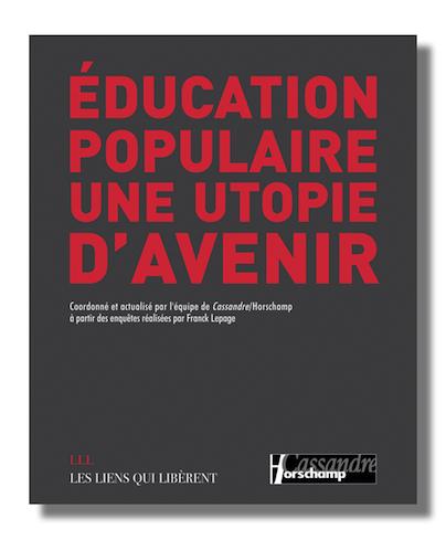 Education populaire - une utopie d'avenir