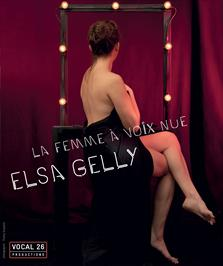 """""""Elsa Gelly - La femme à voix nue"""""""