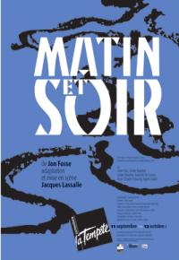"""""""Matin et soir"""", de Jon Fosse"""
