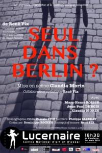 """""""SEUL DANS BERLIN ?"""", de René Fix, librement adapté du livre de Hans Fallada"""