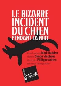 """""""Bizarre incident du chien pendant la nuit (Le)"""", de Mark Haddon"""