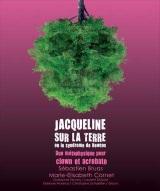 """""""Jacqueline sur la Terre ou le Syndrome de Newton"""", de Laurent Dubost, Marie-Elisabeth Cornet"""