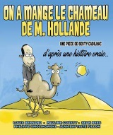 """On a mangé le chameau de Monsieur Hollande"", de Berty Cadilhac"