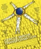 """""""CERCLE MIROIR TRANSFORMATION"""", d'Annie Baker"""