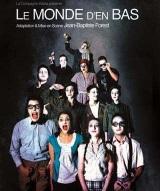 """""""Monde d'en Bas (Le)"""", de Patrick Kermann"""