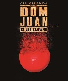 """""""Don Juan... et les clowns"""", de Molière"""