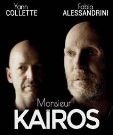 """""""Monsieur Kaïros"""", de Fabio Alessandrini"""