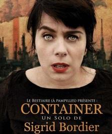 """""""Container"""", de et avec Sigrid Bordier"""