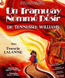 """Un tramway nommé désir"", de Tennessee Williams"