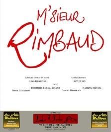"""M'sieur Rimbaud"", de Nona Guazzini, Xavier Go"