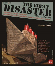 """The Great Disaster"", de Patrick Kermann"