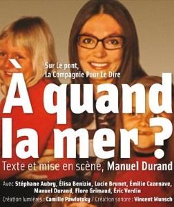 """""""À quand la mer ?"""", de Manuel Durand"""