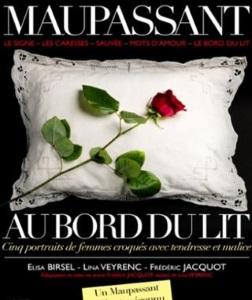 """""""Maupassant - Au bord du lit"""", de Guy de Maupassant"""