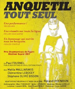 """""""Anquetil tout seul"""", de Paul Fournel"""