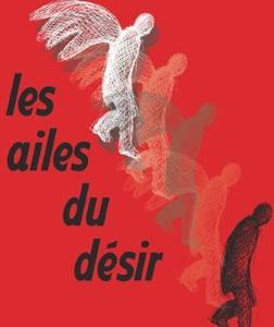 """""""Ailes du désir (Les)"""", d'après Wim Wenders"""