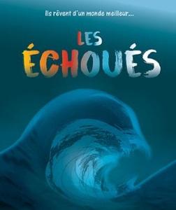 """""""Échoués (Les)"""", de Franck Mercadal"""