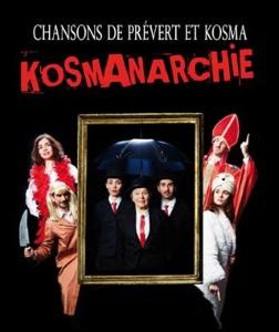 """""""KosmAnarchie"""", de Prévert & Kosma"""