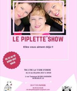 """""""Piplette'show (The)"""", par les P'tits Papiers"""