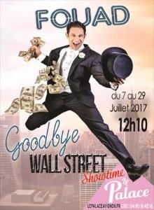 """Goodbye Wall Street"", de et avec Fouad"