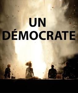 """""""Un Démocrate"""",  de Julie Timmerman"""
