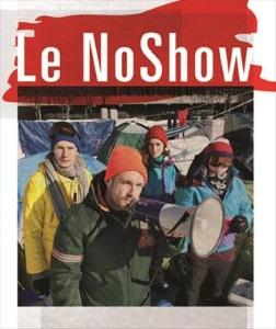 """""""NoShow / un show-must-go-on à tout prix (Le)"""""""