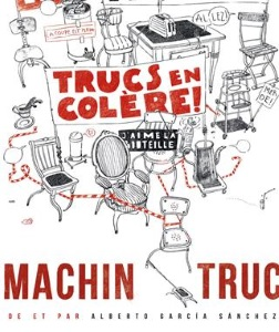 """Machintruc"", d'Alberto Garcia Sanchez"