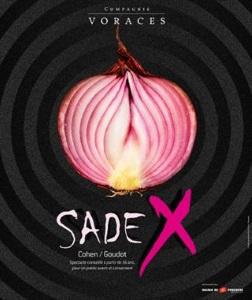"""""""Sade X"""", d'après Sade"""