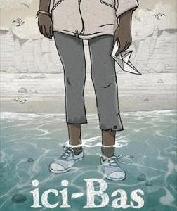 """""""ici-Bas"""", de Bruno Lajara"""