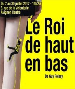 """""""Roi de haut en bas (Le)"""", de Guy Foissy"""