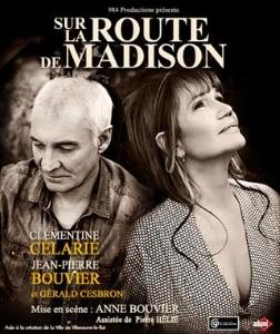 """""""Sur la route de Madison"""", de Robert James Waller, Didier Caron, Dominique Deschamps"""