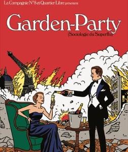 """""""Garden-Party"""", de la Compagnie n°8"""