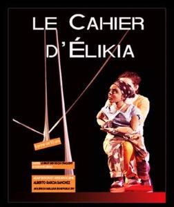 """""""Cahier d'Elikia (Le)"""", de Suzanne Lebeau"""