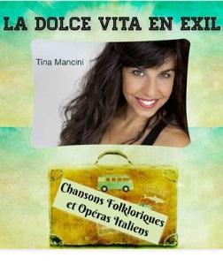 """""""Dolce Vita en exil (La)"""", de et avec Tina Mancini"""