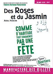 """Des roses et du jasmin"", d'Adel Hakim"