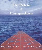 """De Pékin à Lampedusa"", de Gilbert Ponté"