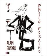 """PHILO FORAINE"", de et avec  Alain Guyard"