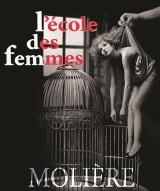 """""""Ecole des Femmes (L')"""", de Molière"""