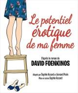 """Potentiel érotique de ma femme (Le)"", de David Foenkinos"