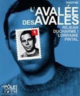 """""""AVALEE DES AVALES (L')"""", de Réjean Ducharme / Lorraine Pintal"""