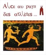 """""""Alice au pays des athlètes ! Petite histoire des jeux olympiques..."""", de et avec Cécile Canal"""
