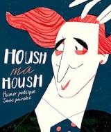 """""""Housch-ma-housch"""", de et avec Semen Shuster"""