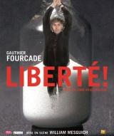 """""""Liberté ! (avec un point d'exclamation)"""", de Gautier Fourcade"""