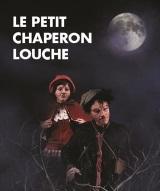 """Petit chaperon louche (Le)"", de Sarkis Tcheumlekdjian"