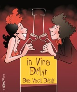 """In vino délyr (duo vocal décalé)"", de Bruno Duchâteau et..."
