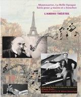 """""""Montmartre, la Belle Epoque, Satie, pour 4 mains et 2 bouches"""", de Ludmilla Guilmault"""