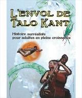 """Envol de Talo Kant (L')"", de et avec Maryse Gattegno"