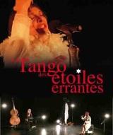 """""""Tango des étoiles errantes (Le)"""", de Judit Maian, Isabelle Starkier"""